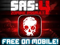 SAS Zombie Assault 4 Mobile
