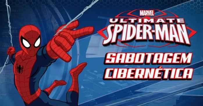 Ultimate Spider-Man – Sabotagem Cibernética
