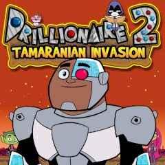 Drillionaire 2 Tamaranian Invasion