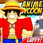 Roblox: LUFFY! 🏴‍☠️ Anime Tycoon ⚔️
