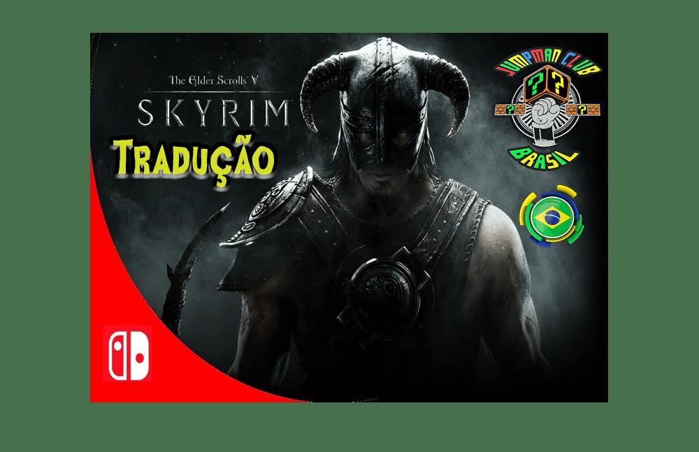 [TRADUÇÃO PT-BR] The Elder Scrolls V: Skyrim [SWITCH] [Português do Brasil] v1.0