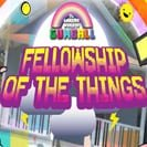 FELLOWSHIP OF THE THINGS