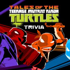 Tales of the Teenage Mutant Ninja Turtles Trivia