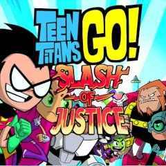 Teen Titans Go! Slash of Justice