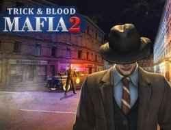Jogo Mafia Trick & Blood 2 Online Gratis