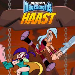 Mighty Magiswords Haast
