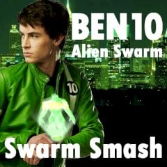Ben 10 : Swarm Swarm Smash