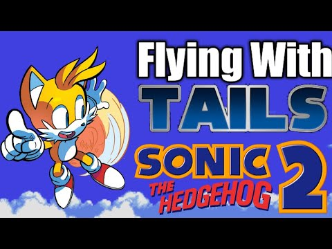 Fly with Tails in Sonic the Hedgehog 2