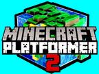 Minecraft Platformer 2