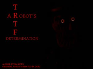 The Return to Freddy's: A Robot's Determination