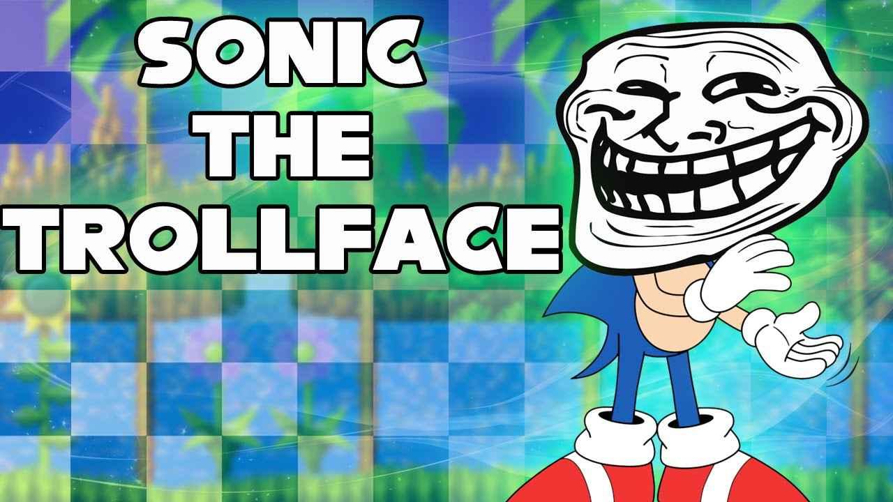 Sonic the Trollface