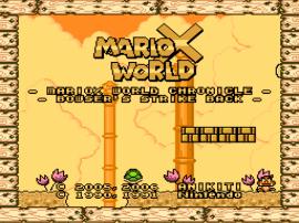 MarioX World – Bowser's Strike Back
