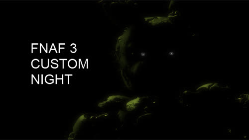 FNAF 3 Custom Night