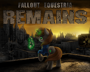 The Fallout Equestria: Remains