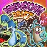 Regular Show Dimensional Drift