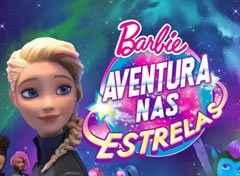 Barbie – Aventura nas Estrelas