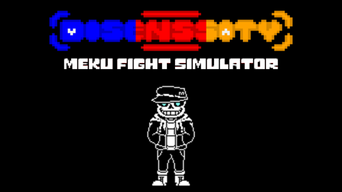Disenssity – Meku Fight Simulator