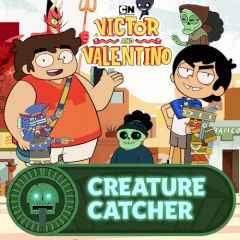 Victor and Valentino Creature Catcher