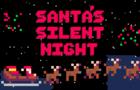 Santas Silent Night