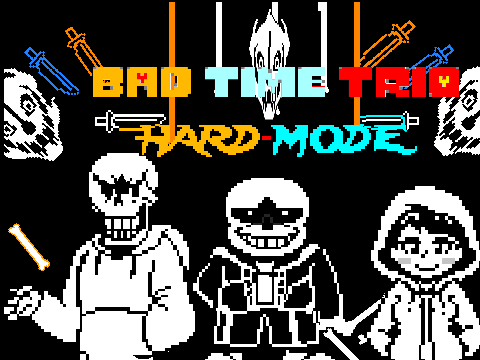 Bad time trio HARD-MODE