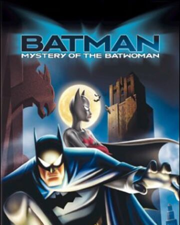 BATMAN: MYSTERY OF BATWOMAN