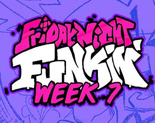 Friday Night Funkin' Week 7