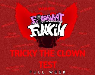 Play Friday Night Funkin' Test – Tricky the Clown (FULL WEEK)