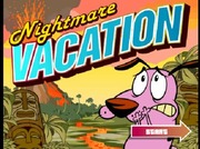 Courage The Cowardly Dog: Nightmare Vacation