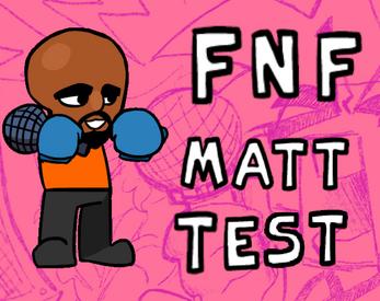 FNF Matt Test