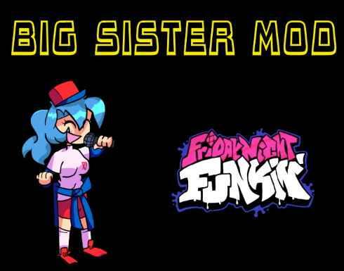 Friday Night Funkin VS Big Sister Mod