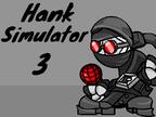 Play Hank Simulator 3 Test