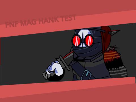 Play MAG Hank Test