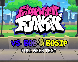 Play Friday Night Funkin Test – VS. Bob & Bosip (FULL WEEK)