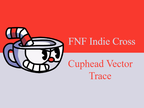 Play Cuphead Vector Trace (FNF) Test