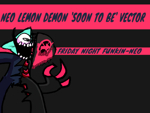 Play Neo Lemon Demon 'Soon to be' Vector Test