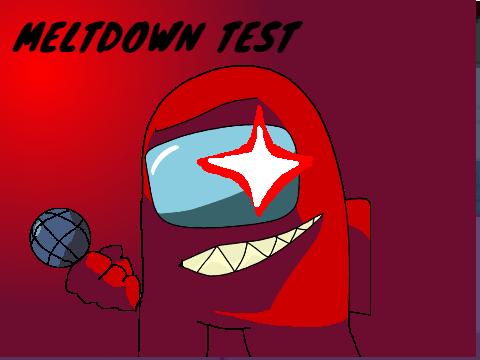Play FNF Meltown Test