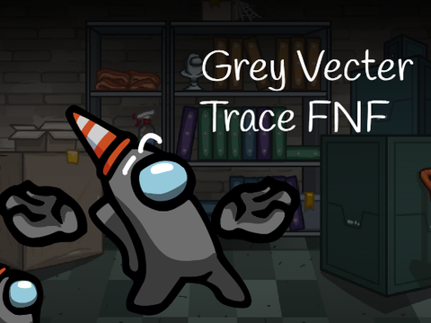 Play Grey Vector Trace FNF Test